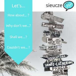 sugerowanie funkcje językowe po angielsku scenki sytuacje wakacje podróżowanie